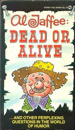 Al Jaffee: Dead Or Alive • USA