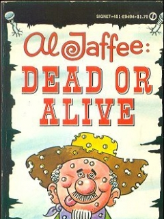 Go to Al Jaffee: Dead Or Alive