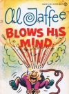 Thumbnail of Al Jaffee Blows His Mind