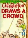 Image of Al Jaffee Draws A Crowd