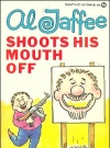 Thumbnail of Al Jaffee Shoots His Mouth Off