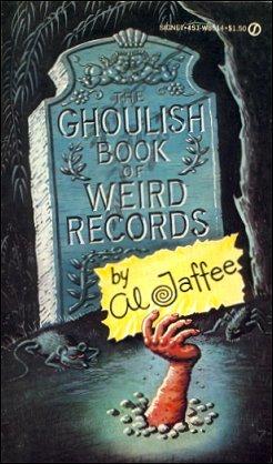 Al Jaffee Ghoulish Book Of World Records • USA