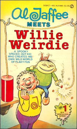 Al Jaffee Meets Willie Weirdie • USA