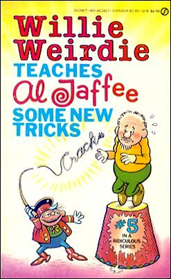 Willie Weirdie Teaches Al Jaffee Some New Tricks • USA