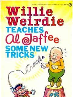Go to Willie Weirdie Teaches Al Jaffee Some New Tricks