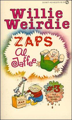 Willie Weirdie Zaps Al Jaffee • USA