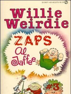Go to Willie Weirdie Zaps Al Jaffee • USA
