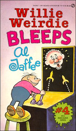 Willie Weirdie Bleeps Al Jaffee • USA