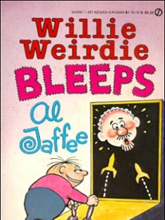 Go to Willie Weirdie Bleeps Al Jaffee