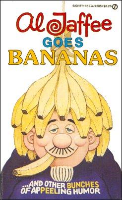 Al Jaffee Goes Bananas • USA