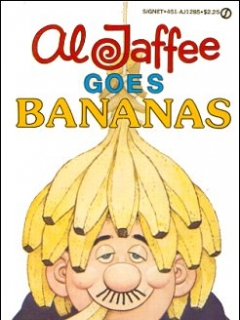 Go to Al Jaffee Goes Bananas