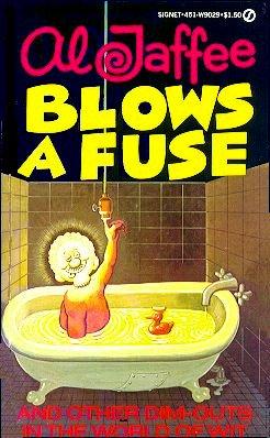 Al Jaffee Blows A Fuse • USA