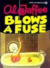 Al Jaffee Blows A Fuse