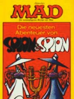 Go to Die neuesten Abenteuer von Spion & Spion #20 • Germany • 1st Edition - Williams