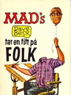 Go to Dave Berg tar en titt pa folk #14 • Sweden
