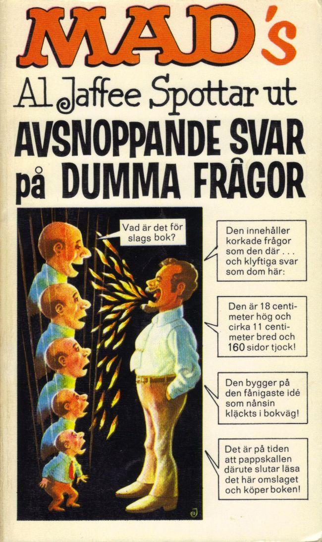 Al Jaffee spottar ut avsnoppande svar på dumma frågor #20 • Sweden