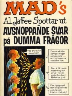 Go to Al Jaffee spottar ut avsnoppande svar på dumma frågor #20 • Sweden