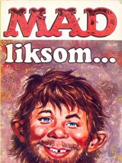 Go to MAD liksom #23 • Sweden