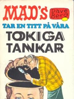 Dave Berg tar en titt pa vara tokiga tankar #26 • Sweden