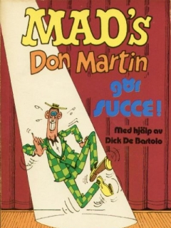 Go to Don Martin gör succe #30 • Sweden