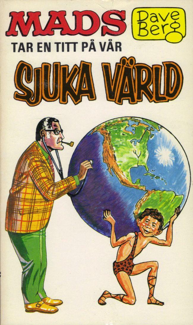 Dave Berg tar en titt pa var sjuka värld #31 • Sweden