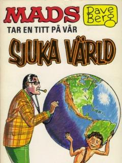 Go to Dave Berg tar en titt pa var sjuka värld #31 • Sweden