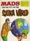 Dave Berg tar en titt pa var sjuka värld #31