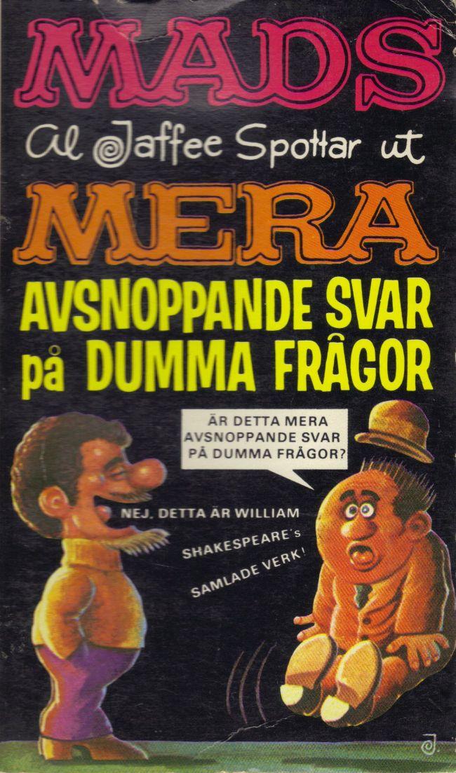 Mera avsnoppande svar på dumma frågor #32 • Sweden