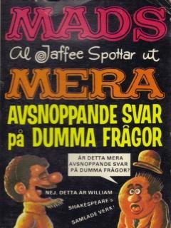 Go to Mera avsnoppande svar på dumma frågor #32 • Sweden