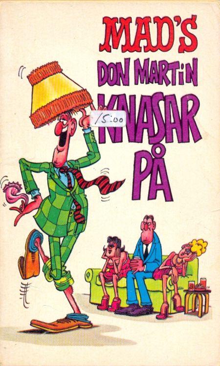 Don Martin knasar på #39 • Sweden
