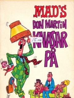 Go to Don Martin knasar på #39 • Sweden