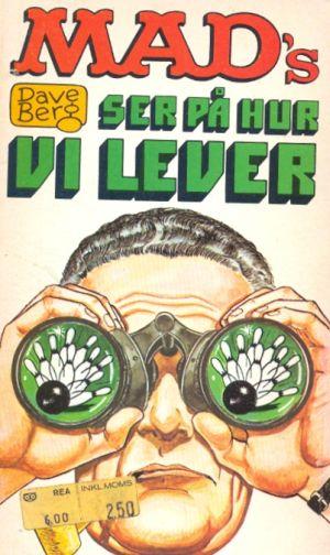 Dave Berg ser på hur vi lever #40 • Sweden