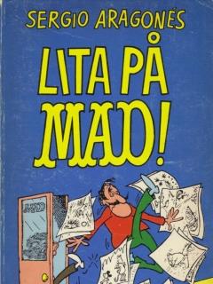 Go to Lita på MAD! #42 • Sweden