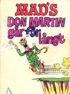 Go to Don Martin går för långt #47 • Sweden