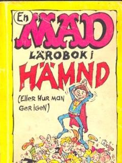 Go to En MAD lärobok i hämnd #53 • Sweden
