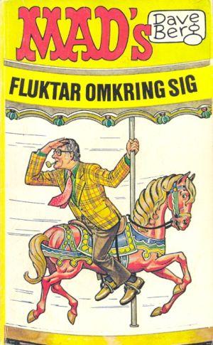 Dave Berg fluktar omkring sig #54 • Sweden