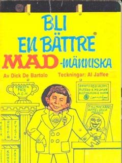 Go to Bli en bättre MAD-människa #60 • Sweden