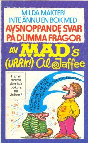 Milda makter! Inte ännu en bok med avsnoppande svar på dumma frågor #63 • Sweden