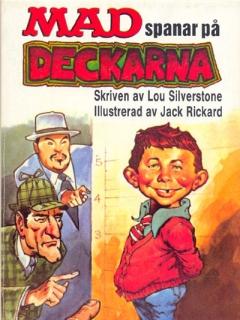 Go to MAD spanar på deckarna #67 • Sweden