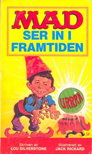 MAD ser in i framtiden #68 • Sweden