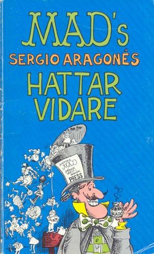 Sergio Aragones hattar vidare #69 • Sweden