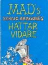 Sergio Aragones hattar vidare #69