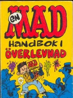 Go to En MAD handbok i överlevnad #70 • Sweden