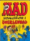 En MAD handbok i överlevnad #70