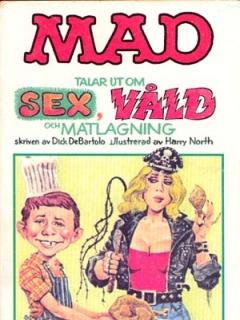 Go to MAD talar ut om sex, våld och matlagning #78 • Sweden