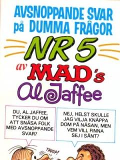 Go to Avsnoppande svar på dumma frågor nr 5 #80 • Sweden
