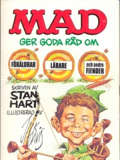 Go to MAD ger goda råd om föräldrar, lärare och andra fiender #85 • Sweden