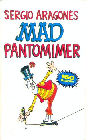 MAD pantomimer #90 • Sweden