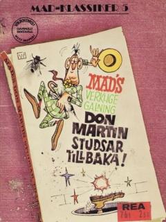MAD Klassiker #5: Don Martin studsar tillbaka • Sweden