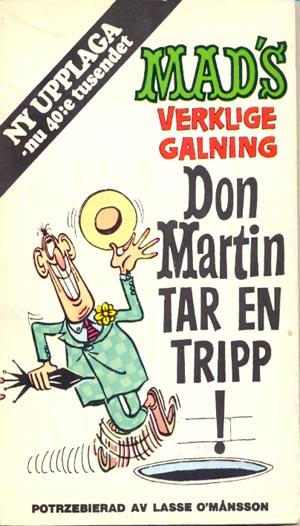2:a upplagan: Don Martin tar en tripp • Sweden